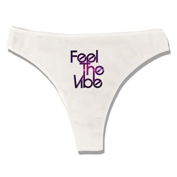 Feel The Vibe Womens Thong Underwear