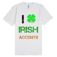 I Love Irish Accents-Unisex White T-Shirt