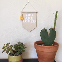 You Are Loved Wall Banner