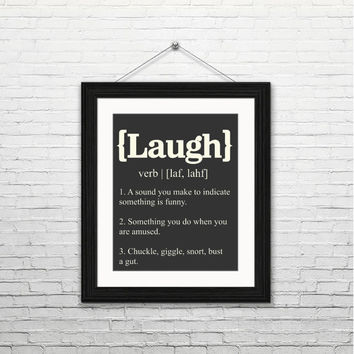 Laugh definition, 8x10 Instant download, instant printable, wall art, home decor print, typography, housewarming gift, black and white