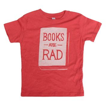 Books Are Rad - Child T-Shirt - Various Colors