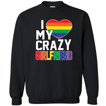 Rainbow I Heart My Crazy Girlfriend Unisex Crewneck Gay Pride Sweatshirt