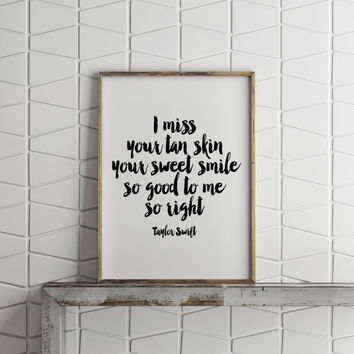 "PRINTABLE Art""TAYLOR SWIFT,I Miss You,Inspirational & Motivational Quote,Love Gift For Him,Gift For Boyfriend,Valentines Day,Instant"