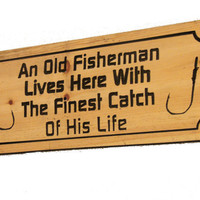 Wood Fishing Sign - Carved Wood Sign - Country Carved Sign - Cabin Decor