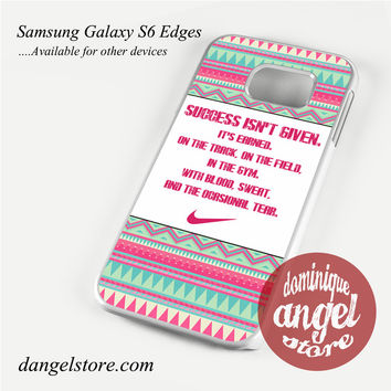 Nike Aztec Quote Phone Case for Samsung Galaxy S3/S4/S5/S6/S6 Edge