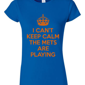 I can't Keep calm The Mets Are Playing Shirt New York Fan Baseball T Shirt Playoff Mets Shirt Fans