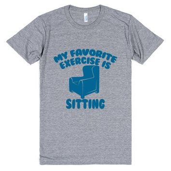 Lazy - My Favorite Exercise Is Sitting