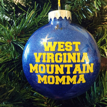 West Virginia Mountain Momma - West Virginia Ornament