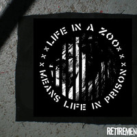Life in a zoo is life in prison PATCH