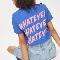 'Whatever' Slogan T-Shirt - Clothing