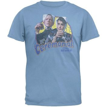 Weird Science - It's Ceremonial T-Shirt