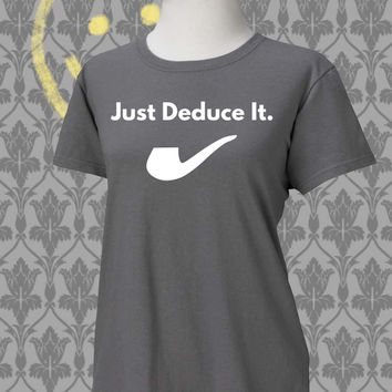Sherlock - Just Deduce It - Women's T shirt - Grey