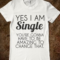YES I AM SINGLE - glamfoxx.com