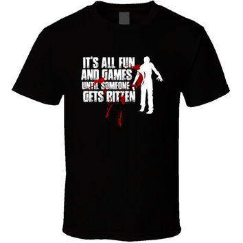 It's All Fun And Games - Zombie T-shirt