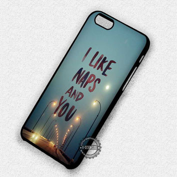Naps And You - iPhone 7 Plus 6 5 4 Cases & Covers