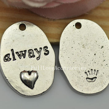 10pcs 18x26mm Antique Silver always Tag Charms Pendants, always with heart Charms Pendant