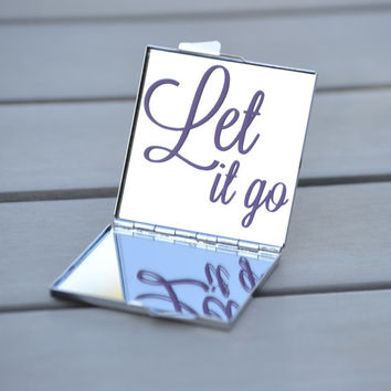 Let it go | Frozen quote | Customizable compact mirror for fans of Disney's Frozen