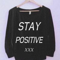 Stay Positive Wideneck Shirt