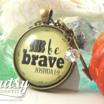Be Brave Joshua 1 9 Survivor Necklace You are Brave and Can Do All Things, New Beginnings Scripture Strength Necklace