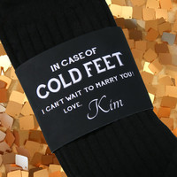Cold Feet Personalized Bride Gift to Groom // Label and Groom Socks Best Wedding Gift for the Groom from Bride // Engagement Gift for Groom