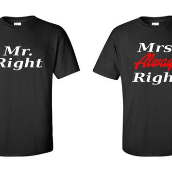 Mr Right Mrs Always Right Couple Matching T-Shirts