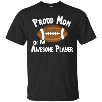 Football T-Shirt Proud Mom of an Awesome Player Tshirt Shirt_Black