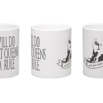 "Game of thrones mug Daenerys Targaryen ""I will do what queens do"""