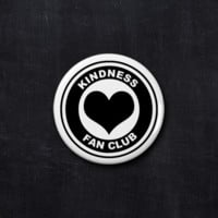 Kindness fan club button