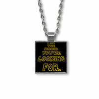 Funny Geek Star Wars Droid Quote Pendant Necklace - I am the droid you're looking for