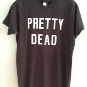 Heather Gabel — Pretty Dead t shirt