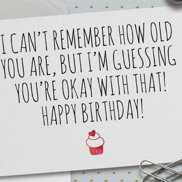 Funny Happy Birthday Card, Happy Birthday, 5.5 x 4.25 Inch (A2), I Can't Remember Your Age, Funny Bday, Cupcake, Birthday Cake, Watercolor
