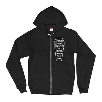 You'll Have an Eternity to Think inside the Box Zip Hoodie
