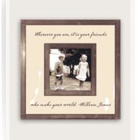 "Wherever You Are It Is Your Friends 3""x 3"" Copper & Glass Photo Frame"