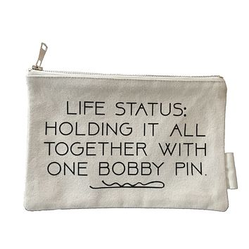 Life Status: Holding It All Together with One Bobby Pin Makeup Bag