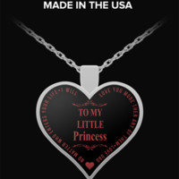 Daddy Little Girl Necklace - To My Little Princess - Heart Shaped Pendant - Love Quotes - Cute Gift