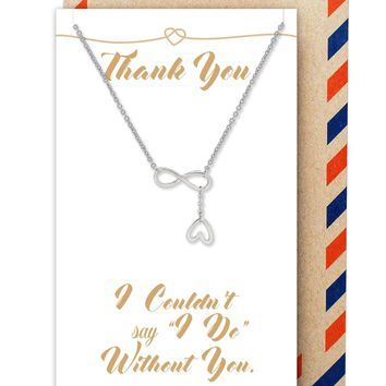 Camryn Infinity and Heart Lariat Necklace for Bridesmaid, Wedding Jewelry, with Thank you Quote