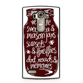 Mason Jar We Are Like Sweet Tea And Mason Jars LG G4 Case LG G3 Case