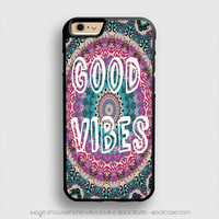 Good Vibes Trippy Hippie Pattern iPhone 6 Plus Case iPhone 6S+ Cases
