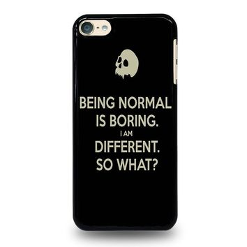 NORMAL IS BORING QUOTES iPod Touch 4 5 6 Case Cover