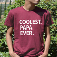 COOLEST PAPA EVER t shirt Father's day gift dad Birthday Shirt top for papa daddy best dada ever world's okayest dad