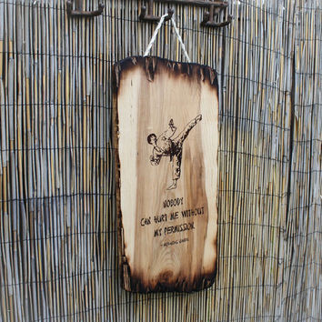 Martial Arts Wall Sign - Pyrography Art with a Quote by Mohandas Gandhi on a Large Distressed Brown Maple Plank