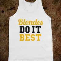 BLONDES DO IT BEST TANK TOP (IDB700320)