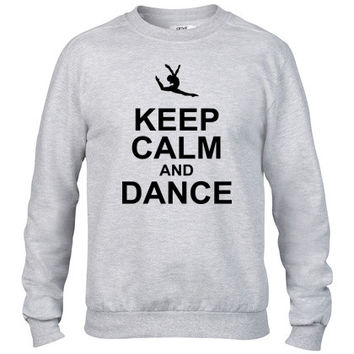 keep calm and dance Crewneck sweatshirt