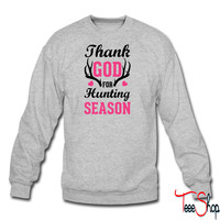 Thank God For Hunting Season crewneck sweatshirt