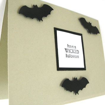 """Halloween Greeting Card Black Bats """"Have A Wicked Halloween"""" Black, White and Taupe Handmade Halloween Rustic and Minimalist Handmade Card"""