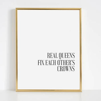 PRINTABLE ART,Girls Room Print,Best Friend Gift,Gift For Her,Women Gift,Modern Quote,Teen Room Decor,Gift for Friend,Queen Quote,Queen Art