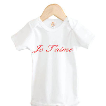 Je T'aime Onesuit // I Love You Onesuit // french Onesuit //  baby Onesuit