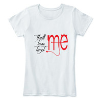 Thrill me Tease me Tempt me Shirt T Tee Funny Fun Quote Hilarious Аmusing Еntertaining Short Sleeve T-shirt