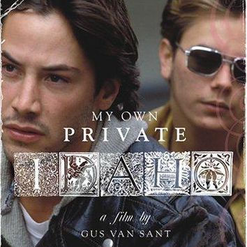 River Phoenix & Keanu Reeves & Gus Van Sant-My Own Private Idaho