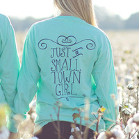 Just A Small Town Girl Long Sleeve (Mint) - Kiss My Southern Sass